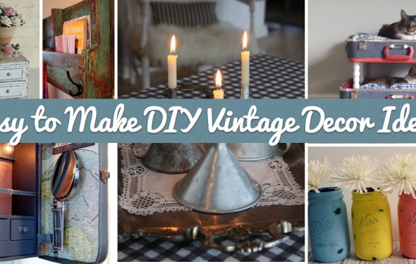 25+ Easy to Make DIY Vintage
